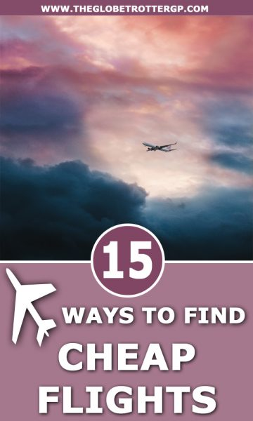 15 ways to find cheap flights using these travel tips. Save money on flights and learn how to master budget travel