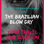 Looking for easy travel hair solutions? Always searching for tips, tricks and styles to tame your mane? Want to straighten your curly hair, get rid of the frizz? Try a Brazilian blow dry also known as keratin blow dry. From frizz bomb to super sleek - with no products and no hair dryer needed! Beautiful hair with no effort required - the ultimate backpacking hair solution. #travelhair