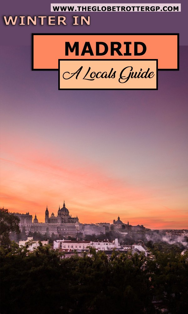 Visiting Madrid in winter? This Madrid travel guide written by a local is packed with tips for visiting Madrid including the best restaurants in madrid and what to do if it rains! #madrid