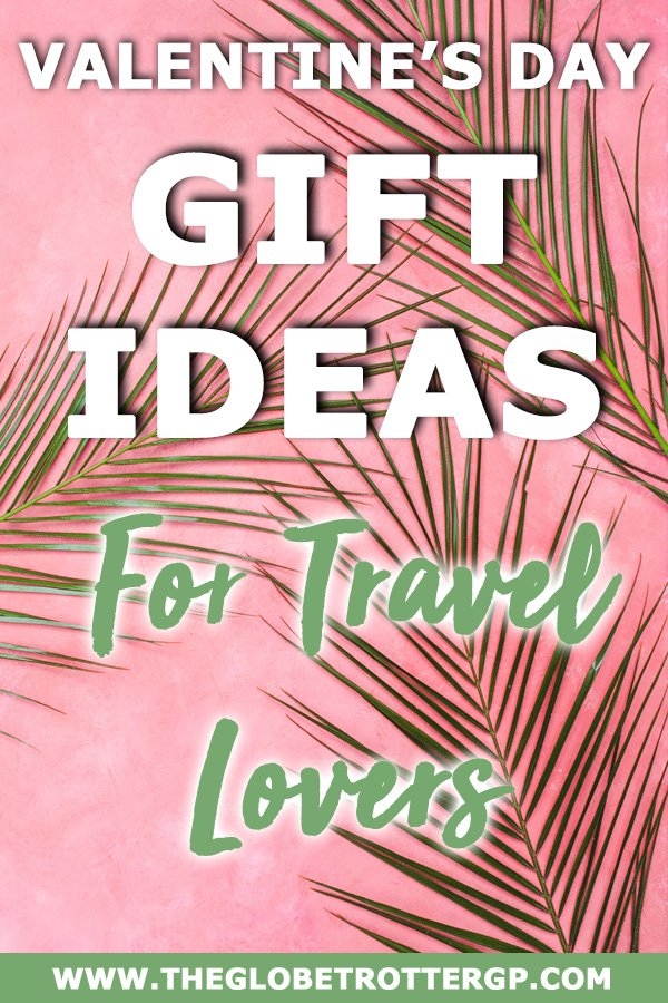 Valentines Day Gift Ideas for Travel Lovers - show your partner who much you want to travel the world with them with these great travel inspired gift ideas for valentines day! Travel gifts for couples! #valentinesday #valentinesdaygift