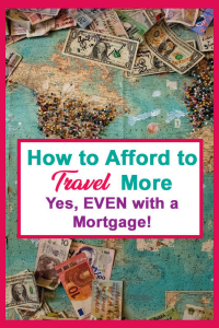 How to afford to travel more - even with a mortgage! Trying to juggle the costs of travel with financial responsibilities back home can be tricky. So here are some tips and travel hacks to help you save money, find cheap destinations, free things to do and help you to finance affordable vacations. Saving money for travel may be easier than you think with these budget travel tips #budgettraveltips #affordablevacations #savingmoney