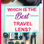 Which is the Best Travel Photography Lens? Nikon, Canon, Sigma lenses reviewed. Got a new DSLR camera or even a smartphjone and want to find the best lens to take the best photos with? Not sure how to go about choosing lenses? Here I walk you through how to choose a camera lens and 8 travel bloggers tell you about their favourite travel lenses for travel photography from wildife to landscape to portraiture and street photos! #photography #photographyequipment #travelphotography #cameralens