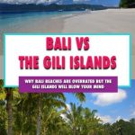 Why you shouldnt visit bali for the beaches and where you should visit instead. Bali vs the gili islands - which has the best beach in Southeast Asia? Use this guide for Bali tips and the gili island tips; Things to do in Ubud | Bali backpacking | Things to do in Bali | best beaches near Bali | best beach in gili islands | things to do in The Gili Islands | Gili Air | Gili Trawangan | Gili Meno #bali