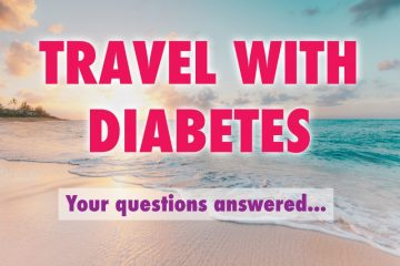Travelling with Diabetes - top tips for diabetics who travel