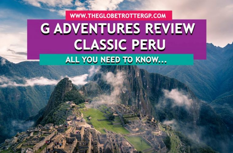 G adventures review classic peru
