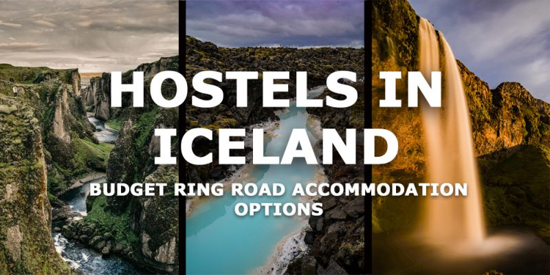 The best hostels in iceland - budget accommodation on the ring road