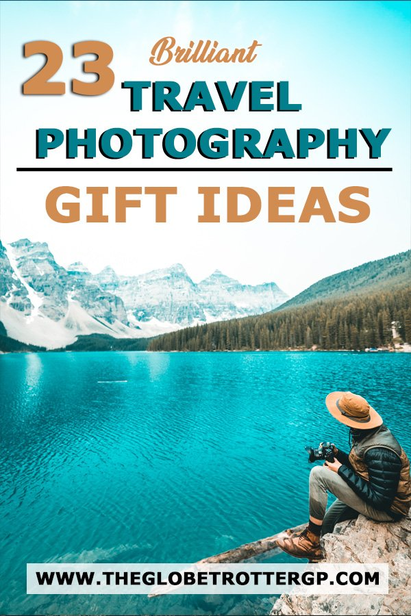 Travel Photography Gift guide - 23 great ideas for gifts for photographers from tripods to camera bags to editing software.