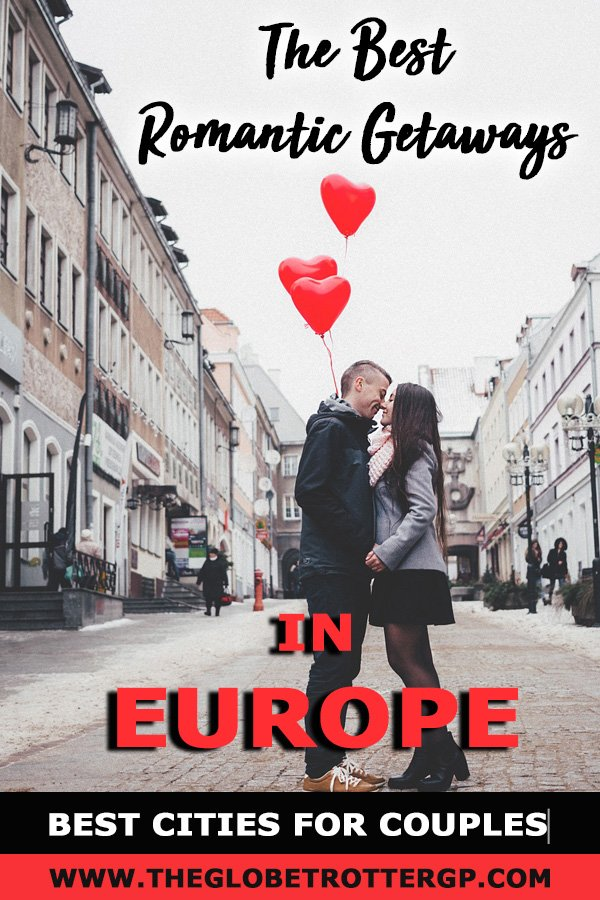 Looking for a romantic getaway in Europe? Here are 15 of the best city breaks for couples for romance in europe. #travelinspiration #valentinesday #romanticweekend