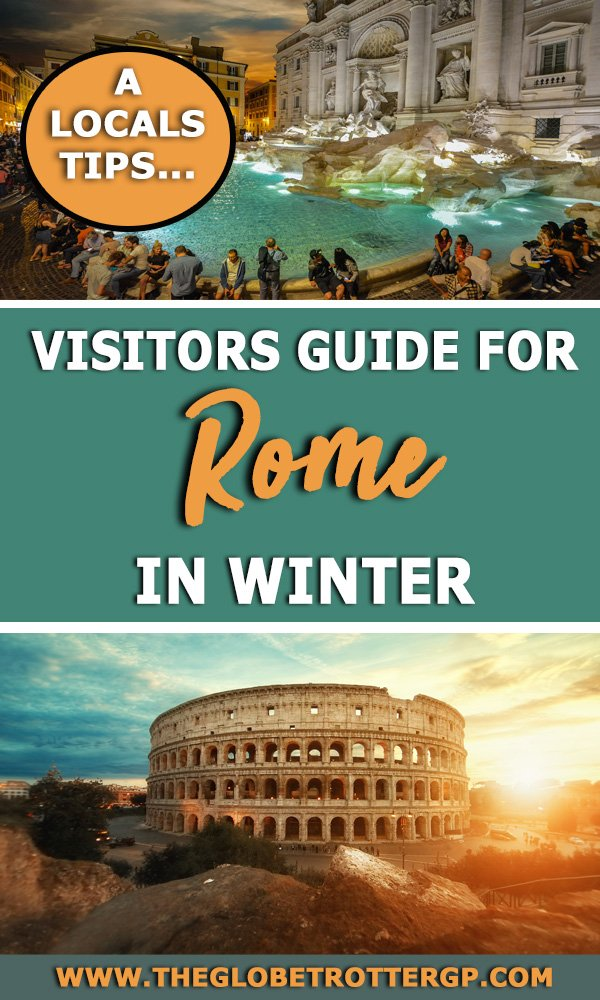 Planning city break in Rome in the winter? This winter Rome city guide is packed with tips from a local from where to eat in REome to what to do when it rains! #rome #italy #romeinwinter #winterineurope