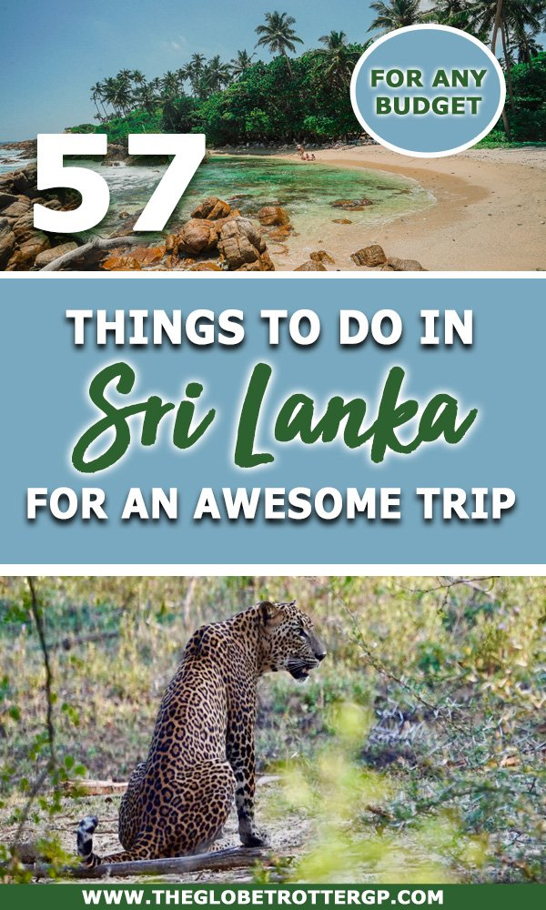 57 Things to do in Sri Lanka - the best activities in Sri Lanka to make your sri lanka trip amazing