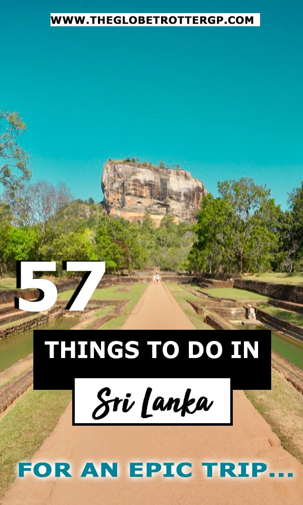 57 of the top things to do in sri lanka - the best places to visit in sri lanka for an amazing sri lanka backpacking trip