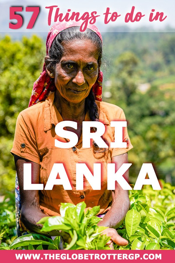 57 things to do in Sri Lanka - the best places to visit and activities to do in sri lanka for an amazing vacation