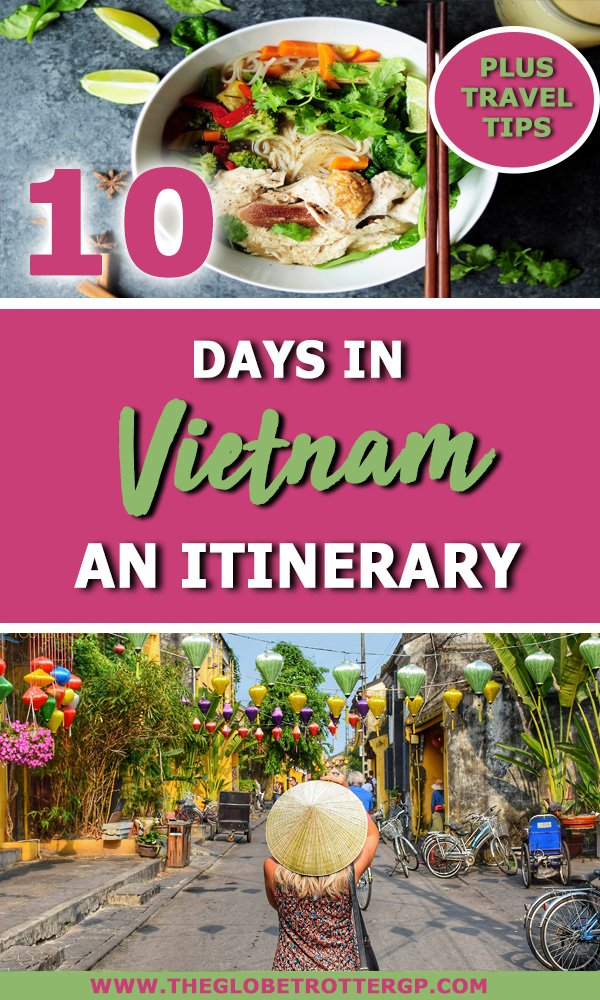 a 10 day vitenam itineray with the best places to visit in vietnam