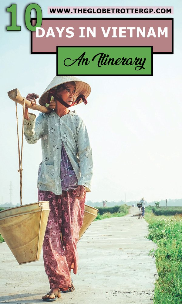 10 days in vietnam itinerary