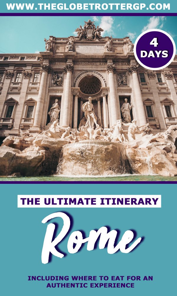 A 4 day rome itinerary ton eperience all of Romes highlights