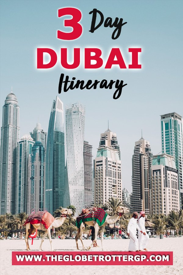 a 3 day dubai itinerary with the best things to do in dubai from visiting the desert to exploring souks