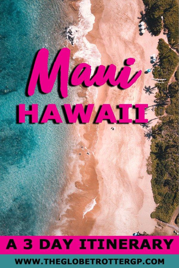 maui itineary hawaii