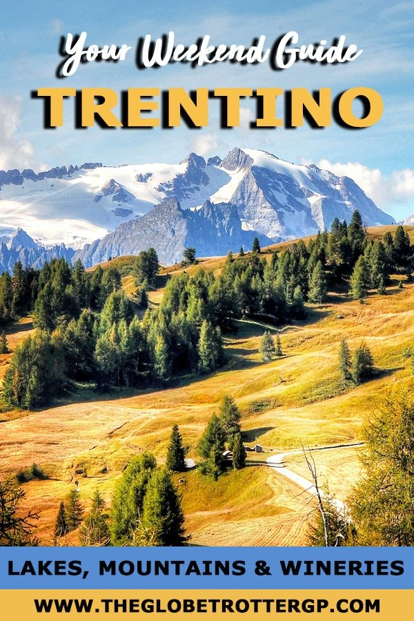 Trentino weekend guide italy