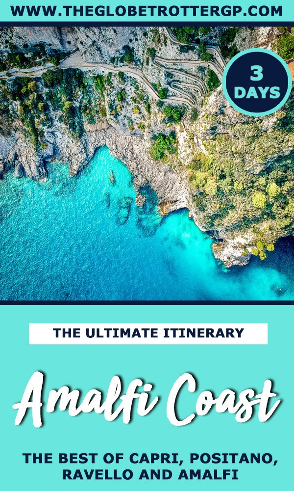 3 day amalfi coast itinerary - the best things to do in the amalfi coast