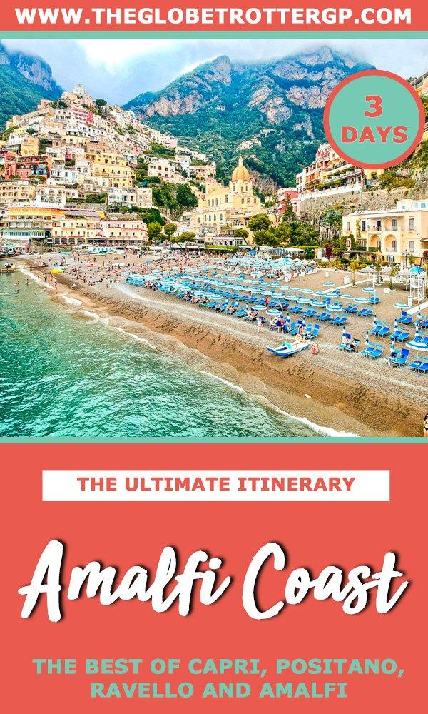 A Perfect 3 Day Amalfi Coast Itinerary The Globetrotter Gp