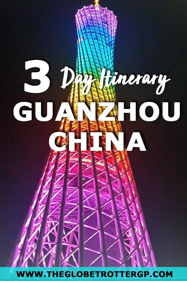 a 3 day itinerary for guangzhou china