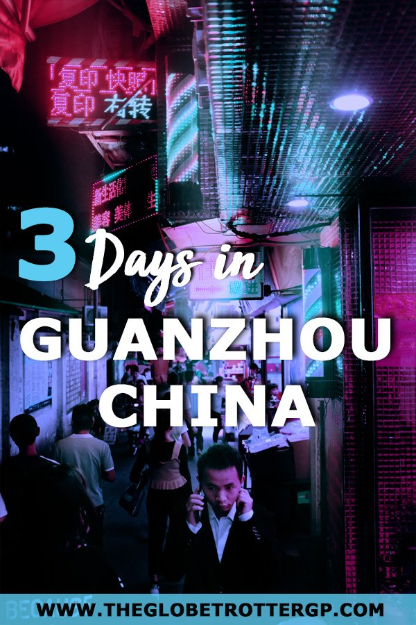 guangzhou itinerary china