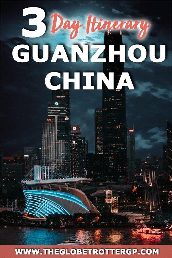 gunazhou itinerary 3 days thinsg to do in Guanzhou china