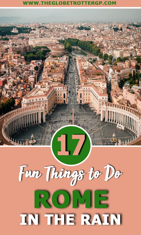 things to do in rome in the rain