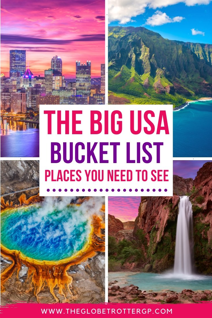 The Great Big Usa Bucket List 38 Awesome Things To Do In America The Globetrotter Gp
